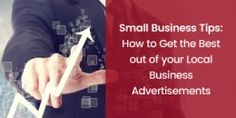 Local advertising platforms are important to expand your web presence and making your brand visible on different platforms- search engines, directories and Local Advertising, Business Tips, Platforms, The Best, How To Get