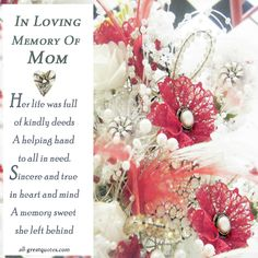 ALLGREAT QUOTES.COM LOVING MEMORY OF MOM - Google Search
