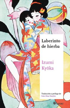 Laberinto de hierba - Izumi Kyoka