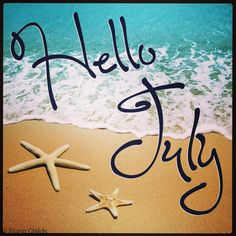 Hello July!!! Goodbye June. Summertime, flipflops , beach, hot/warm weather... LaidbackSanDiego ❤❤❤☀☀☀