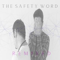 From Melbourne's electronic duo, The Safety Word, comes the first volume of their remixes' collection: 'Remixed, Vol. 1' Read more on #NovaMusicblog #RemixedVolume1 #TheSafetyWord #newmusic #artwork #musicblog #engagement