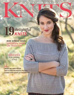 Interweave Knits---- 2014 春季