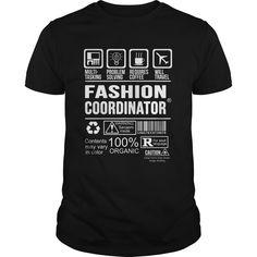 FASHION COORDINATOR T-Shirts, Hoodies. ADD TO CART ==► https://www.sunfrog.com/LifeStyle/FASHION-COORDINATOR-124333078-Black-Guys.html?id=41382