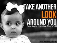 Take Another Look Around - - Learning to Learn in a New World
