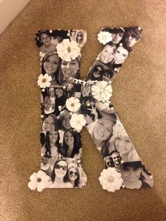 Picture collage on initial. I have this to my best friend for her 25th birthday.