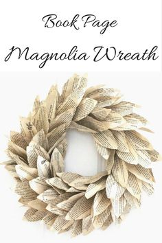 Book Page Magnolia Wreath | Seeking Lavendar Lane | Bloglovin'