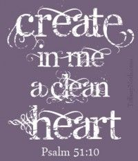 Prayer for a clean heart Psalm 51 Bible Scriptures, Bible Quotes, Me Quotes, Biblical Verses, Bible Art, Great Quotes, Quotes To Live By, Inspirational Quotes, Favorite Bible Verses