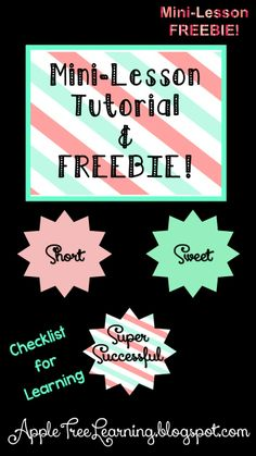 Mini-lesson Tutorial & FREEBIE!  Mini-lesson checklist and planning that is short, sweet, and super successful. #mini-lesson #lesson #plan #planner #planning #teachers