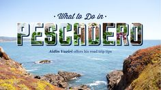 What to Do in Pescadero - The Bold Italic - San Francisco