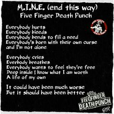 "#FiveFingerDeathPunch #5FDP #FFDP ""M.I.N.E. (end this way)"