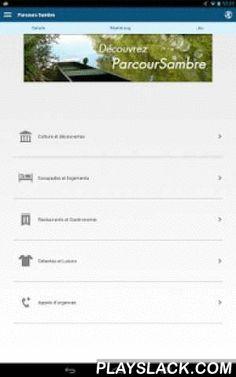 ParcourSambre  Android App - playslack.com , Cette application a été développée dans le cadre du projet européen ParcourSambre (Programme INTERREG IV). Ce projet a pour but de définir un schéma de développement du tourisme fluvial et fluvestre le long de la Haute Sambre (à partir du domaine de l'Abbaye d'Aulne jusqu'à Etreux en France) et rassemble 4 partenaires français et 1 partenaire belge (l'Agglomération de Maubeuge Val de Sambre, la Communauté de communes Sambre-Avesnois , la commune…