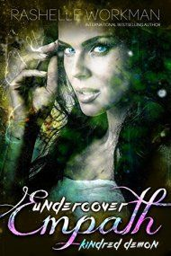 Undercover Empath: Kindred Demon by Rashelle Workman ebook deal