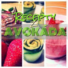 Avokádo - recepty | Big Girls Styl(e) Raw Vegan, Watermelon, Fruit, Food, Essen, Yemek, Meals