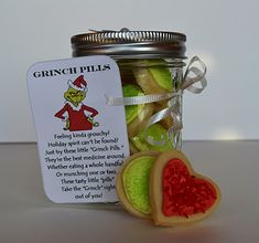 "GRINCH PILLS ~ SUGAR COOKIES IN A JAR!!! So adorable!  Such a great gift idea for the holidays! Link provided for Grinch poem printout.  ""These were so popular at our daughter's school holiday fundraiser - they all sold out within the first 30 minutes!"" 