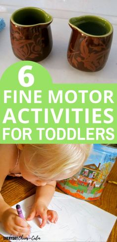 Fine Motor Activities for Toddlers- how to strengthen small muscles in toddlers for prewriting and life skills