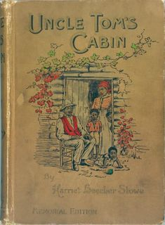 """In a part of """"Uncle Tom's Cabin"""" Harriet Beecher Stowe appealed to the women of america... """"...mothers of America,—you, who have learned, by the cradles of your own children, to love and feel for all mankind"""""""