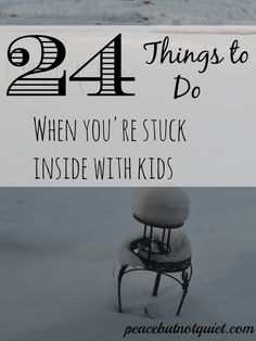 24 Things to Do When You're Stuck Inside With Kids -- easy indoor activities for kids to keep them entertained on days when you can't go out! Rainy Day Activities, Indoor Activities For Kids, Family Activities, Toddler Activities, Outdoor Activities, Things To Do Inside, Fun Things, Rainy Day Fun, Rainy Days