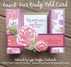 Easiest Ever Bridge Fold Card tutorial Lyssa Zwolanek stampin up shop now - SU - Birthday Blooms stamp set, Petal Garden DSP Stack