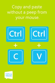 Copy your content with Ctrl + C, paste it with Ctrl + V.