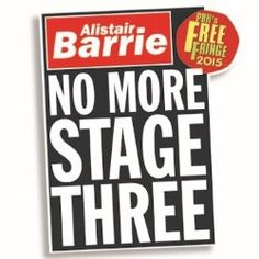 Alistair Barrie: No More Stage 3 | Comedy | Edinburgh Festival Fringe
