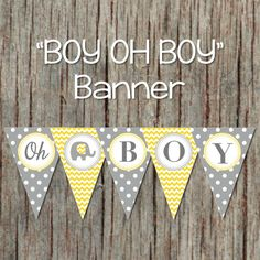 Baby Boy Decorations Boy oh Boy Printable Baby Shower Banner Yellow Grey Elephant INSTANT DOWNLOAD 081