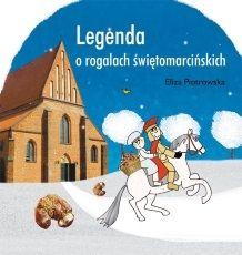 Legenda o rogalach świętomarcińskich