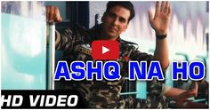 Ashq Na Ho - #Holiday - Official HD Video Song | #AkshayKumar, #SonakshiSinha | Arijit Singh  http://bollywood.chdcaprofessionals.com/2014/05/ashq-na-ho-holiday-official-hd-video.html