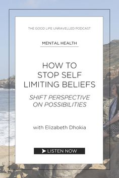Top tips on how to stop self-limiting beliefs and shift your perspective on the possibilities of your life. Over on The Good Life Unravelled podcast Helping Other People, Helping Others, Let Them Talk, Let It Be, Self Acceptance, Adult Humor, Lifehacks, Adulting, Self Care