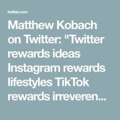 "Matthew Kobach on Twitter: ""Twitter rewards ideas   Instagram rewards lifestyles   TikTok rewards irreverence   YouTube rewards entertainment  Snapchat rewards friendship  Pinterest rewards inspiration   LinkedIn rewards experience    Facebook rewards groupthink"""
