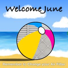 Welcome June and Summer! Here's your monthly reminder to change your #AirFilters