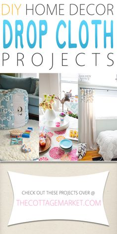 DIY Home Decor Drop Cloth Projects - The Cottage Market