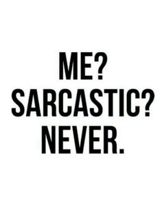 Top 40 Sarcastic humor quotes – Quotes Words Sayings Sarcastic Quotes, Me Quotes, Funny Quotes, Funniest Quotes, Humor Quotes, Sarcastic Person, Work Quotes, Inspirational Quotes Pictures, Inspiring Pictures