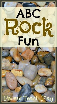 ABC Rock Fun from Parent Teach Play. A little bit of fine motor development, a little visual learning, plus it's just plain fun for kids.