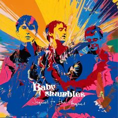 Babyshambles - 'Sequel to the Prequel'