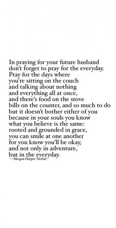 Prayer for future husband being single love quotes marriage quotes future spouse dating advice - Wedding Single Love Quotes, Love Quotes For Her, Cute Love Quotes, New Quotes, Quotes For Him, Faith Quotes, Happy Quotes, Bible Quotes, Quotes To Live By