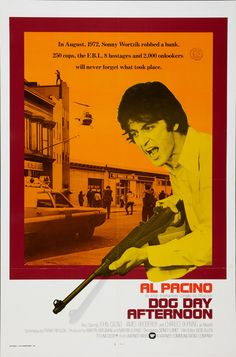 Tarde de perros (Dog Day Afternoon), de Sidney Lumet, 1975