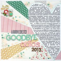 #papercraft #scrapbook #layout   Arrivederci Goodbye Adios 2013 by evapizarrov at @Studio_Calico.