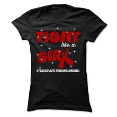 Girl - Myelodysplastic Syndrome - #gift packaging #small gift. BUY TODAY AND SAVE  => https://www.sunfrog.com/LifeStyle/Girl--Myelodysplastic-Syndrome-Ladies.html?60505