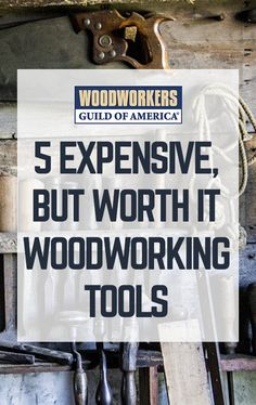 These expensive woodworking tools pay for themselves in accuracy and efficiency. I've been building custom furniture for many years and, like most of you, I've acquired my woodworking tools as I can afford them. The tools in this list might seem expensive, quirky, and even redundant, but stay with me and I'll prove their worth.