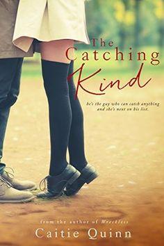 The Catching Kind (Brew Ha Ha - 3) - Caitie Quinn - Assim Como Sol