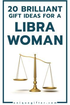 Brilliant Gift Ideas For A Libra Woman