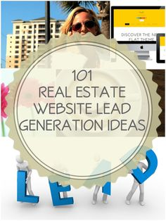 101 Ways To Get More Leads From Your Real Estate Website #marketing #realestate