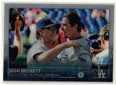 2015 Topps Baseball Series 2 Josh Beckett No Hitter Acetate Card #01/10 Dodgers #LosAngelesDodgers