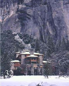 Ahwahnee Hotel in Yosemite.  I so want to stay there before I die...