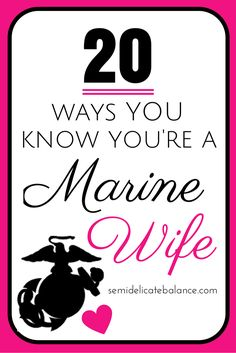 #USMC #military #veterans 20 Ways You Know You're A Marine Wife - Post Jobs and Become a Sponsor at www.HireAVeteran.com