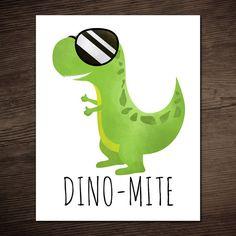 Dino-Mite Funny Digital 8x10 Printable Poster by ALittleLeafy