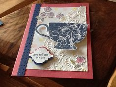 A nice cup of tea.... Card made using Stampin Up card, inks and stamps.#inspirecreateshare #avidstamper