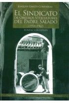 El sindicato de obreros viticultores del padre salado (1914-1962)