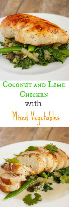 Coconut and Lime Chicken with Mixed Vegetables #glutenfree
