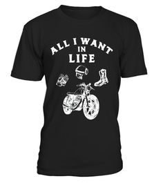 """# All I Want in Life Bike Motorcycle Motorbike Biker T-Shirt .  Special Offer, not available in shops      Comes in a variety of styles and colours      Buy yours now before it is too late!      Secured payment via Visa / Mastercard / Amex / PayPal      How to place an order            Choose the model from the drop-down menu      Click on """"Buy it now""""      Choose the size and the quantity      Add your delivery address and bank details      And that's it!      Tags: This is the perfect…"""